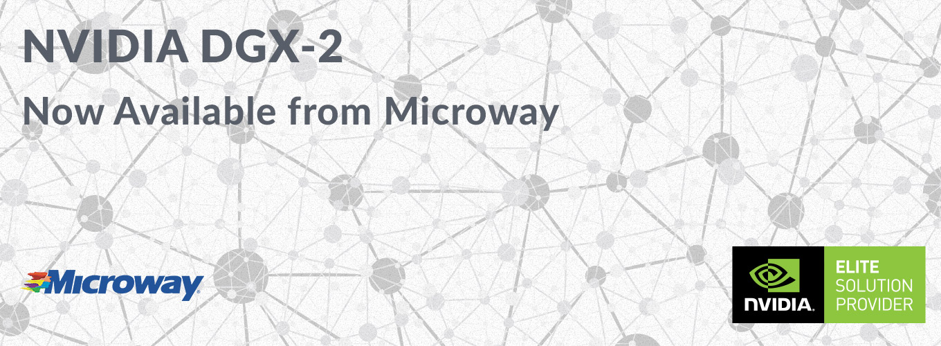 DGX-2 Now Available from Microway